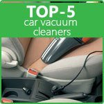 TOP-5 car vacuum cleaners. Rating of car vacuum cleaners 2019