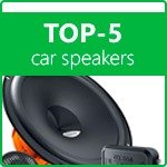 TOP 5 car speakers. Auto Acoustics Rating 2019