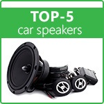 TOP-5 car speakers. Auto Acoustics Rating 2021!
